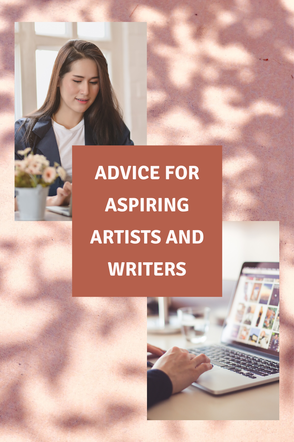 Advice for Writers and Artists
